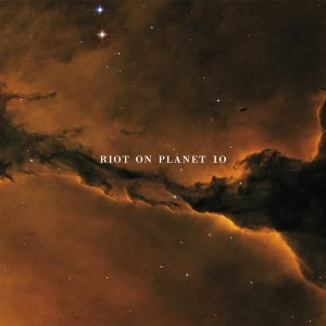 Riot On Planet 10